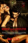 Menage Under the Mistletoe