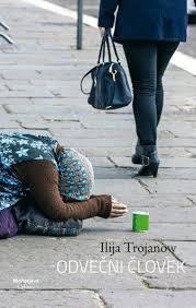 Odvečni človek Ilija Trojanow