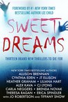 Sweet Dreams Boxed Set: Thirteen NEW Thrillers by Bestselling Authors to Benefit Diabetes Research