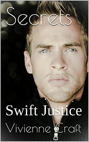 Secrets Swift Justice (Secrets #3) by Vivienne Craft