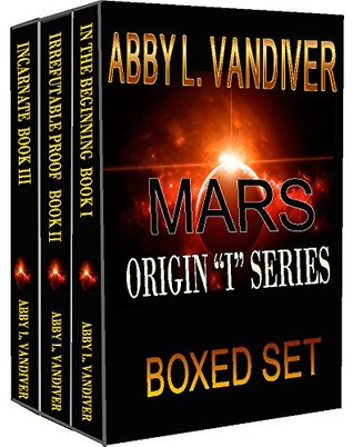 Mars Origin I Series Boxed Set Abby Vandiver