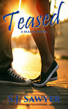 Teased (Sealed, #2)