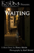 KSHM Project Presents: Waiting