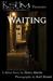 KSHM Project Presents: Waiting