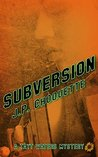 Subversion: A Tayt Waters Mystery