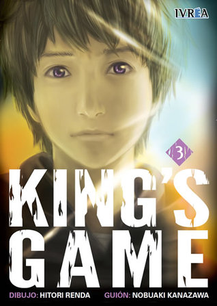 King's Game, tomo 3 (Ousama Game, #3)