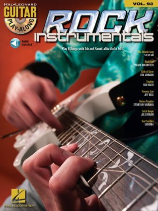 Rock Instrumentals Songbook: Guitar Play-Along Volume 93  by  Hal Leonard Publishing Company
