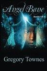 Angel Bane: Book I & II