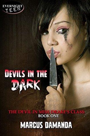 Devils in the Dark (The Devil in Miss Drake's Class #1)