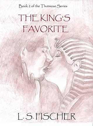The King's Favorite (Thutmose series book 2)