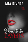 Beneath the Layers (Beneath the Layers, #1)