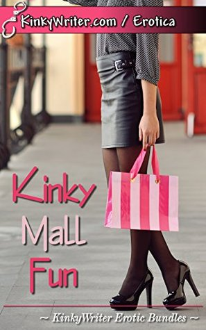 Kinky Mall Fun KinkyWriter Erotic Bundles