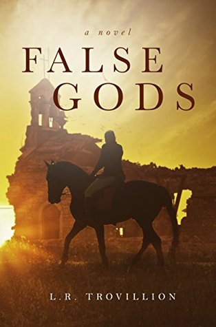 False Gods by L.R. Trovillion