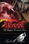 Blood: The Vampire Covenant Series (Book 1)