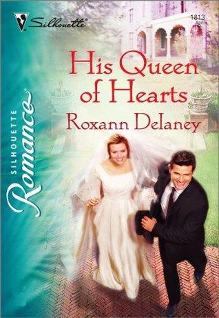 His Queen of Hearts Roxann Delaney