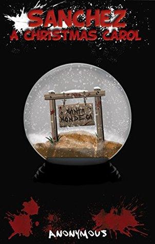 Sanchez: A Christmas Carol (Księga bez tytułu #5) - Anonim