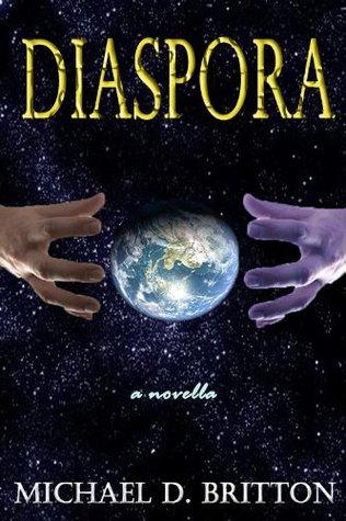 Diaspora  by  Michael D. Britton