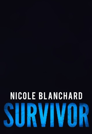 Survivor (First to Fight #2)