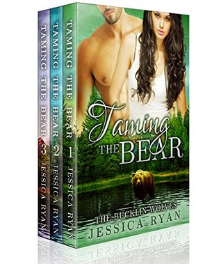Taming The Bear: Collection  by  Jessica Ryan