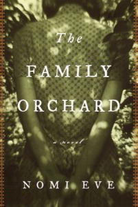 The Family Orchard Nomi Eve