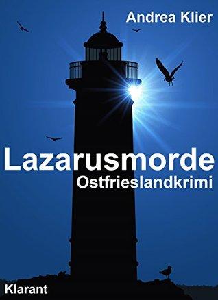 Lazarusmorde. Ostfrieslandkrimi  by  Andrea Klier