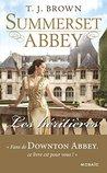 Les héritières : chapitres offerts ! : T1 - Summerset Abbey