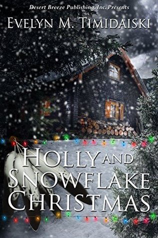 Holly and Snowflake Christmas  by  Evelyn M. Timidaiski