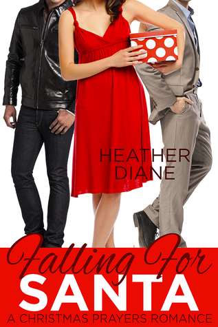 Falling for Santa (Christmas Prayers Romances, #1)