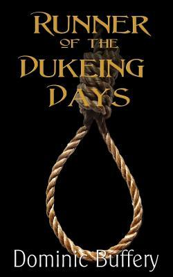 Runner of the Dukeing Days by MR Dominic Buffery