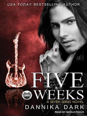Five Weeks (Seven, #3)