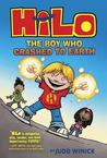 The Boy Who Crashed to Earth by Judd Winick