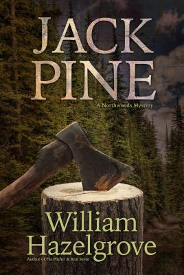 Jackpine by William Hazelgrove