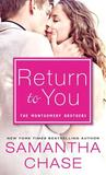 Return to You (The Montgomery Brothers, #4)