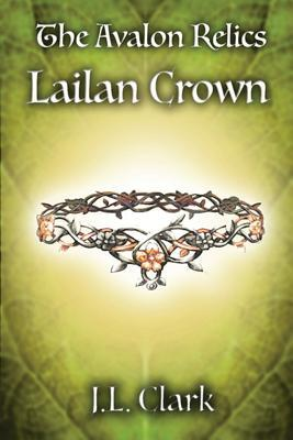 Lailan Crown (The Avalon Relics, #2)