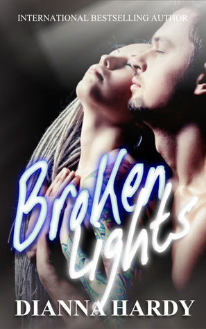 Broken Lights by Dianna Hardy