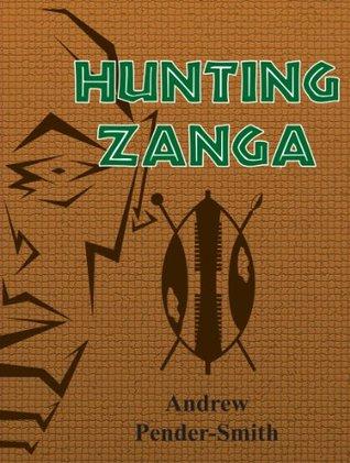 Hunting Zanga Andrew Pender-Smith