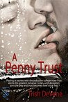 A Penny Trust (Weekend Getaways Book 158)