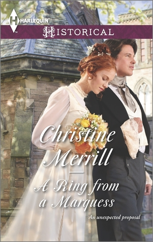A Ring from a Marquess by Christine Merrill