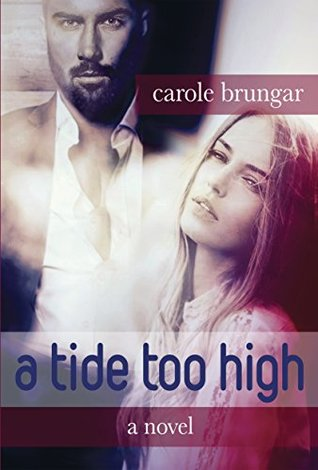 A tide too high by Carole Brungar