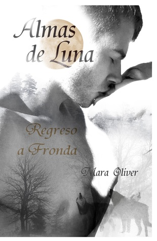 Regreso a Fronda by Mara Oliver