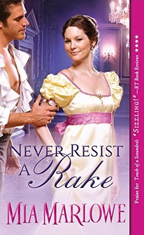 Never Resist a Rake by Mia Marlowe