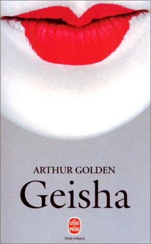 Geisha  by  Arthur Golden