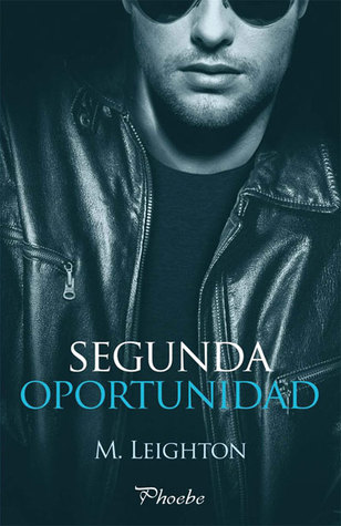 Segunda oportunidad (Bad Boys, #3)