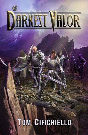 Of Darkest Valor (Acrium, #1)  by  Tom Cifichiello