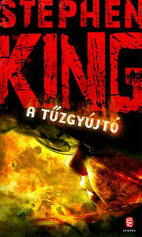 A tűzgyújtó Stephen King