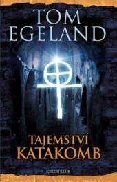 Tajemství katakomb  by  Tom Egeland