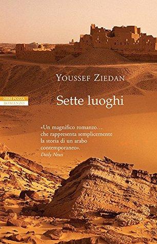 Sette luoghi (Le tavole doro)  by  يوسف زيدان
