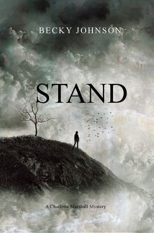 Stand (Charlotte Marshall Mysteries, # 2)