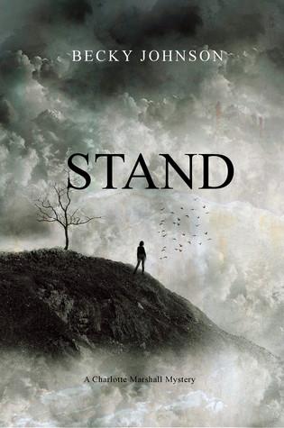 Stand (Charlotte Marshall Mysteries, # 2)