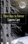 Three Days to Forever (Mac Faraday Mystery #9)